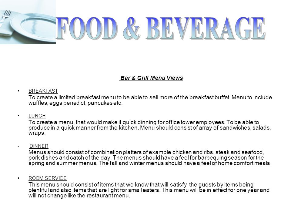 Food beverage business plan ppt video online download food beverage bar grill menu views breakfast accmission Gallery