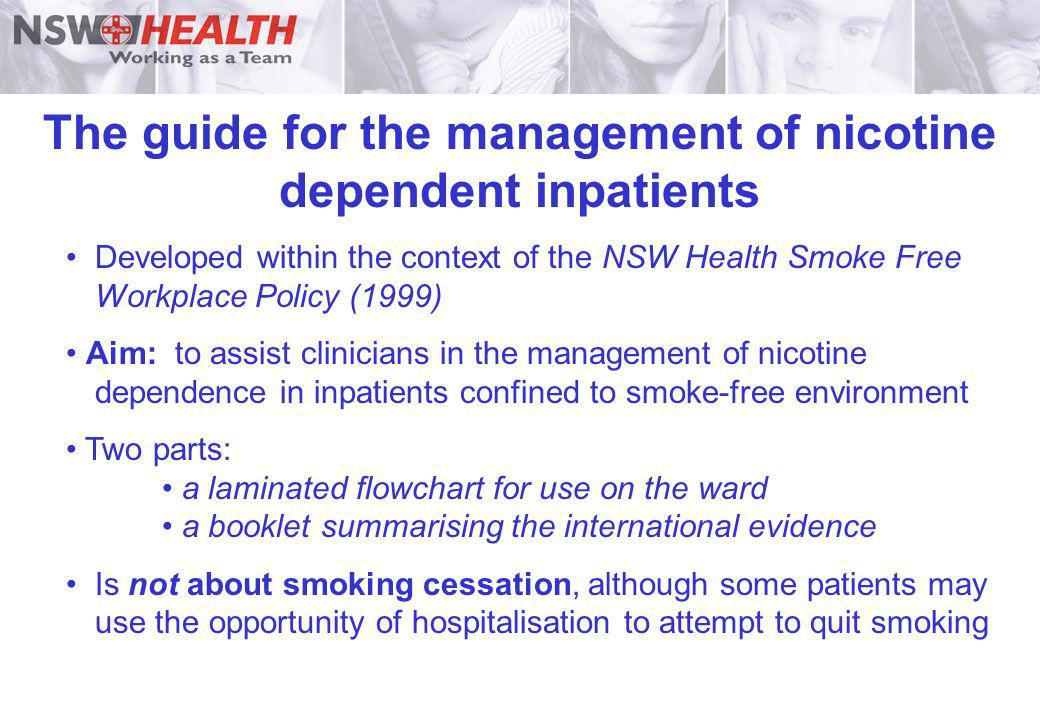 The guide for the management of nicotine dependent inpatients