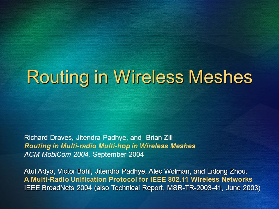 Routing in Wireless Meshes