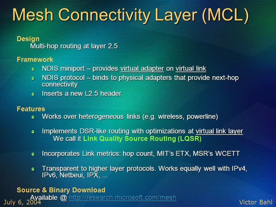 Mesh Connectivity Layer (MCL)