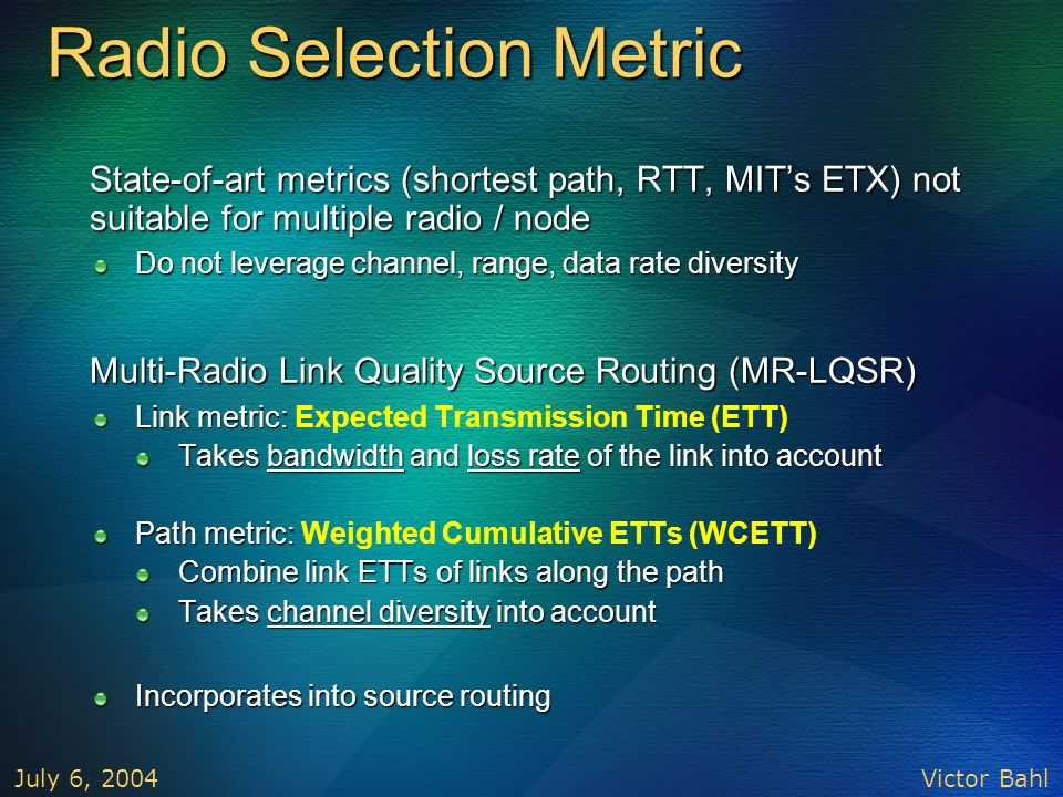 Radio Selection Metric
