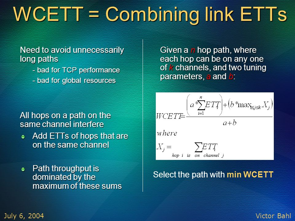 WCETT = Combining link ETTs
