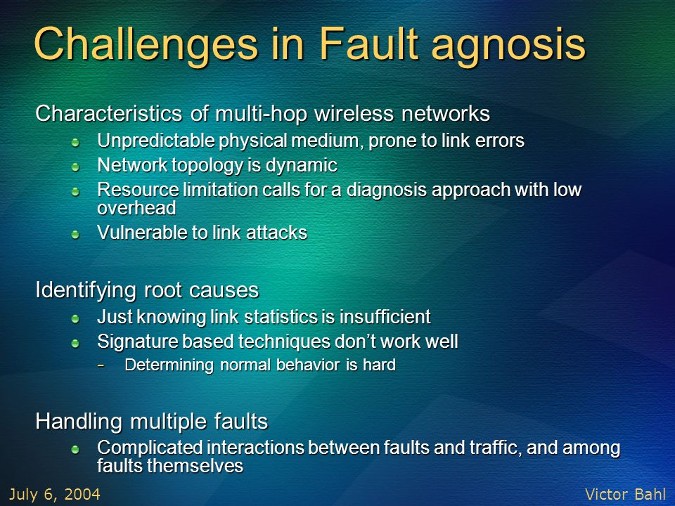 Challenges in Fault agnosis