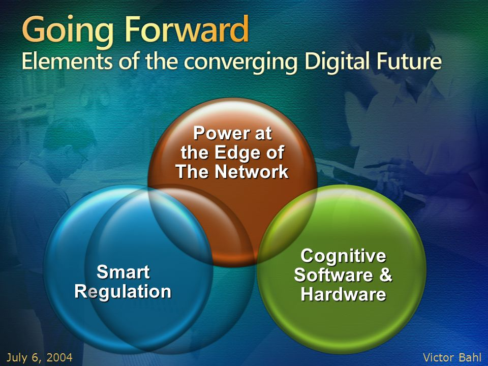 Going Forward Elements of the converging Digital Future