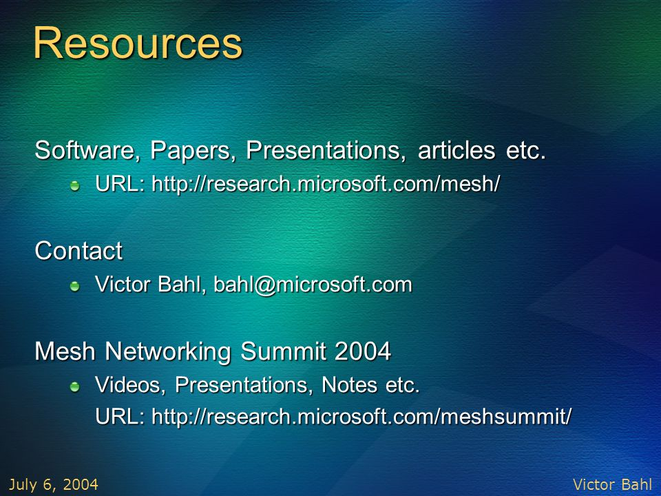 Resources Software, Papers, Presentations, articles etc. Contact