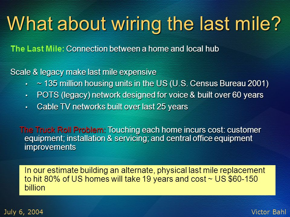 What about wiring the last mile
