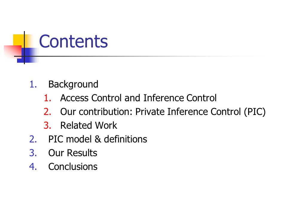 Contents Background Access Control and Inference Control