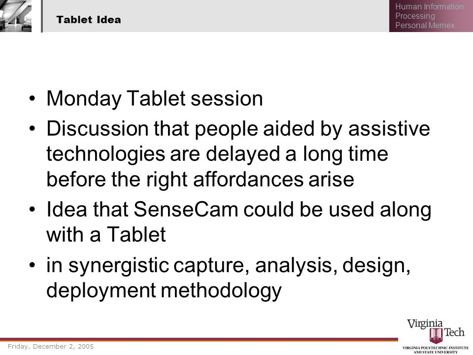 Idea that SenseCam could be used along with a Tablet