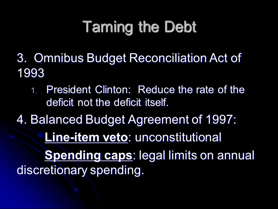 Government spending chapter ppt video online download omnibus budget reconciliation act of 1993 platinumwayz