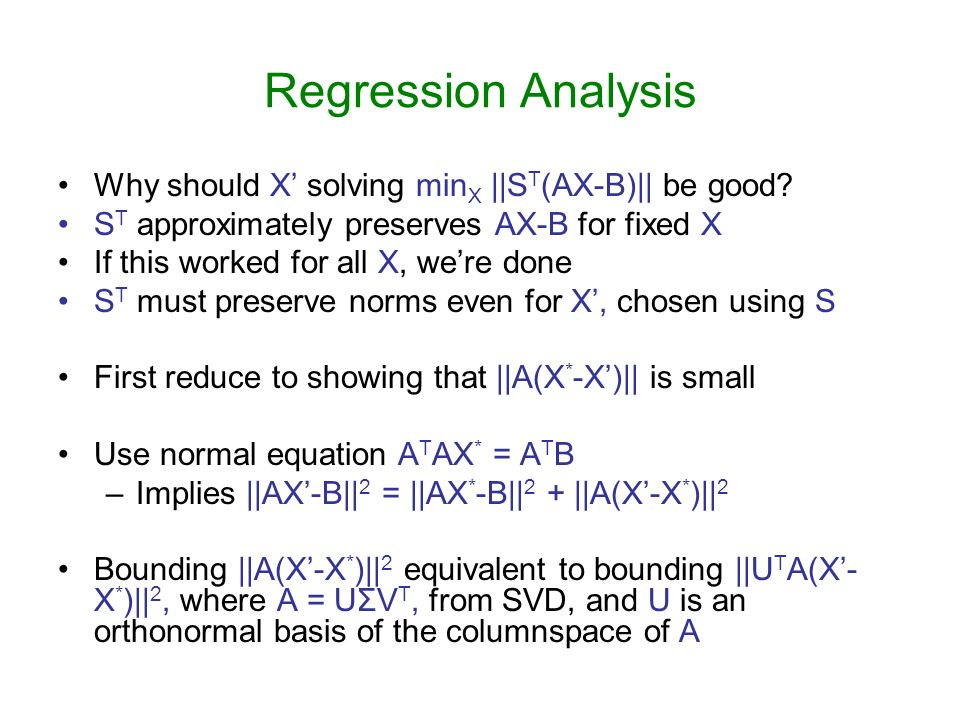 Regression Analysis Why should X' solving minX ||ST(AX-B)|| be good