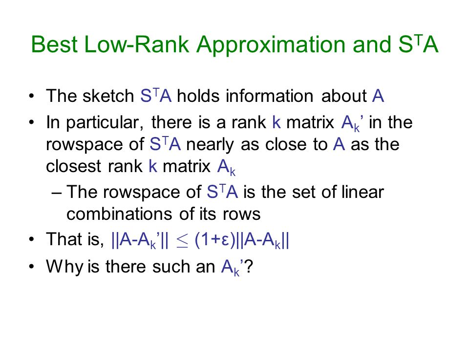 Best Low-Rank Approximation and STA