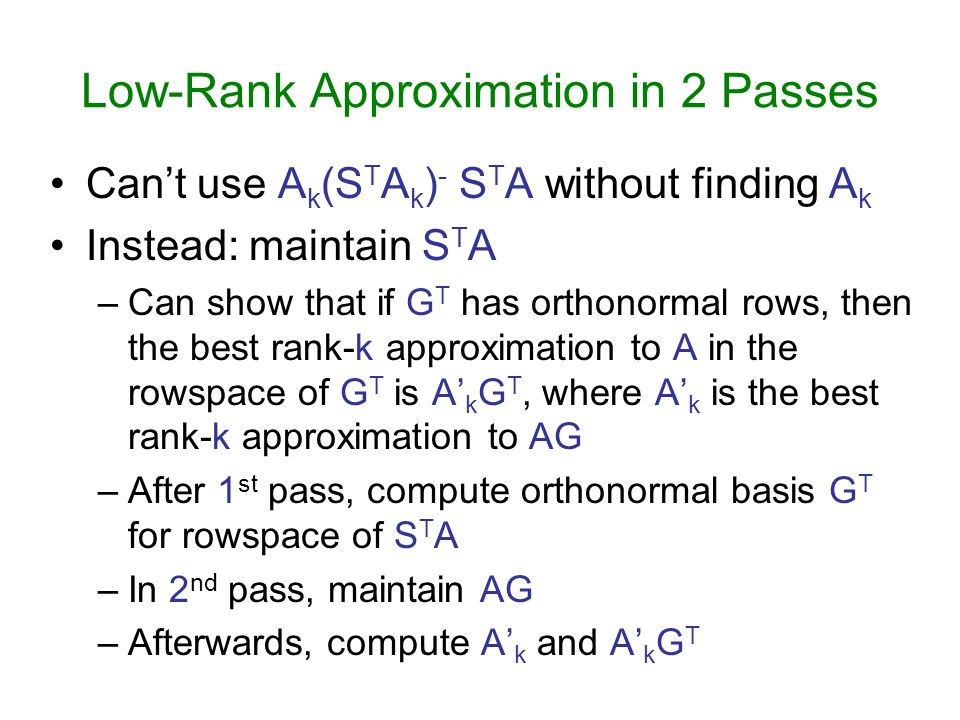 Low-Rank Approximation in 2 Passes