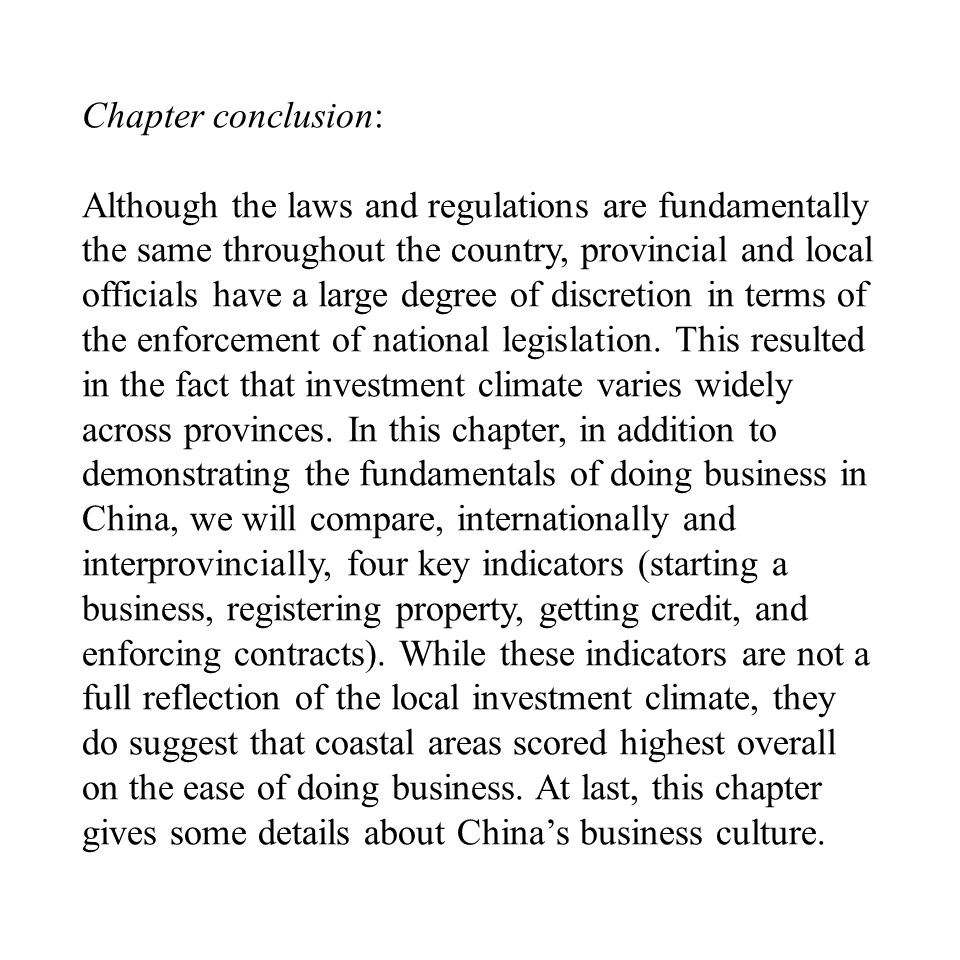 Chapter conclusion: Although the laws and regulations are fundamentally the same throughout the country, provincial and local officials have a large degree of discretion in terms of the enforcement of national legislation.