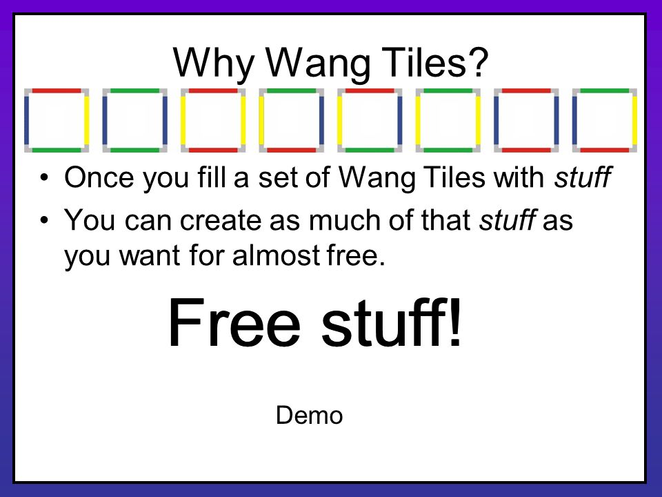 Free stuff! Free stuff! Why Wang Tiles