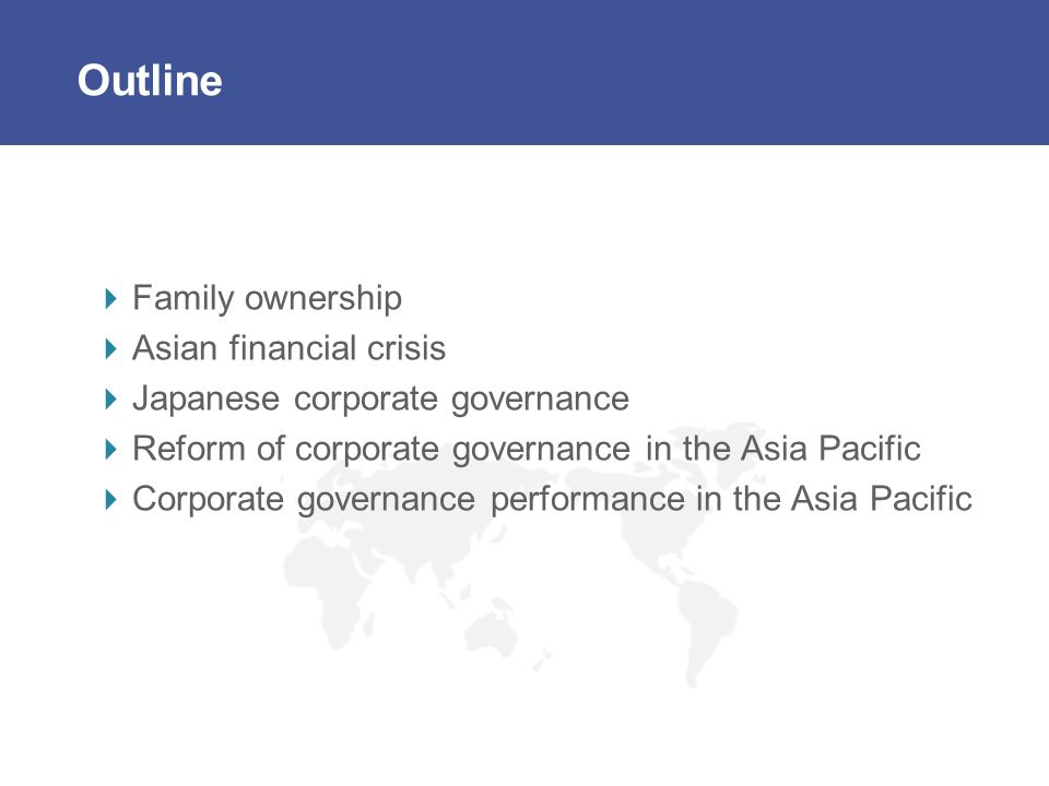 Outline Family ownership Asian financial crisis
