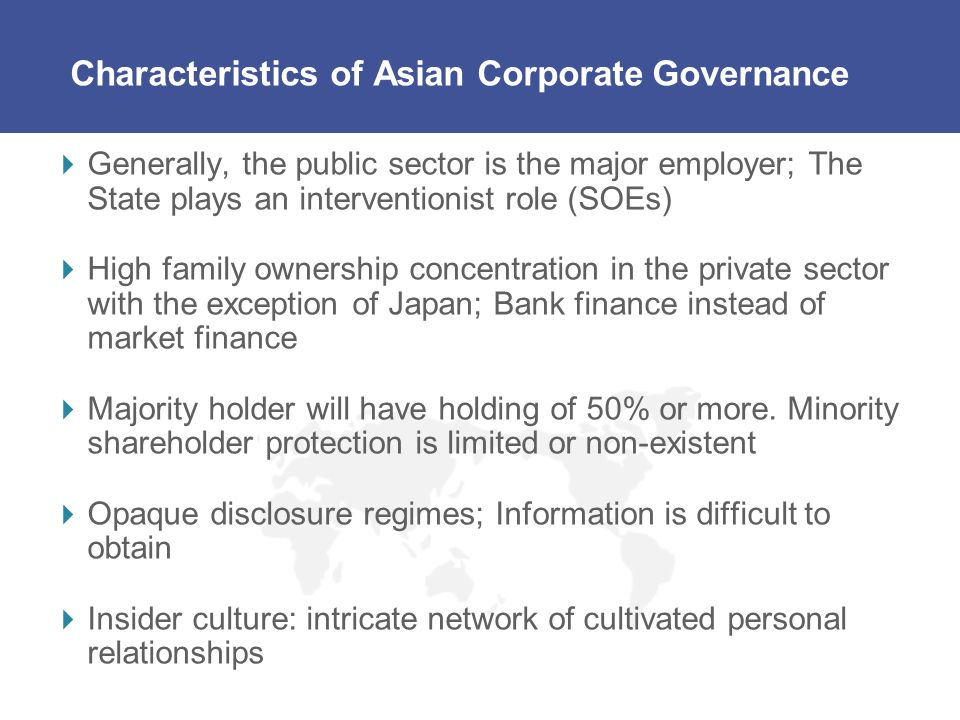 Characteristics of Asian Corporate Governance