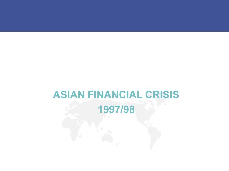 ASIAN FINANCIAL CRISIS 1997/98
