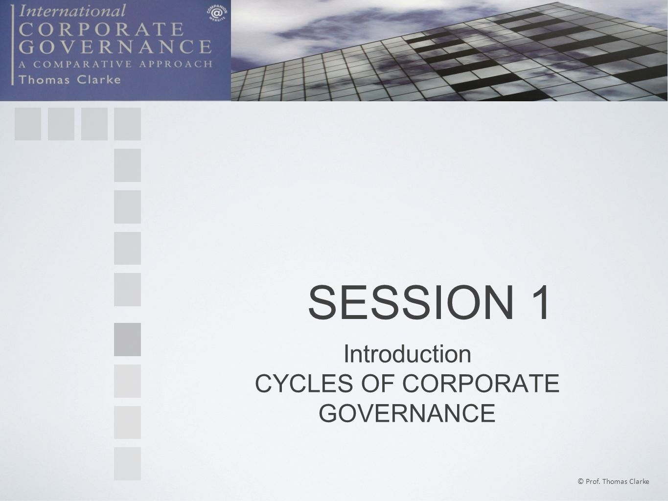 CYCLES OF CORPORATE GOVERNANCE