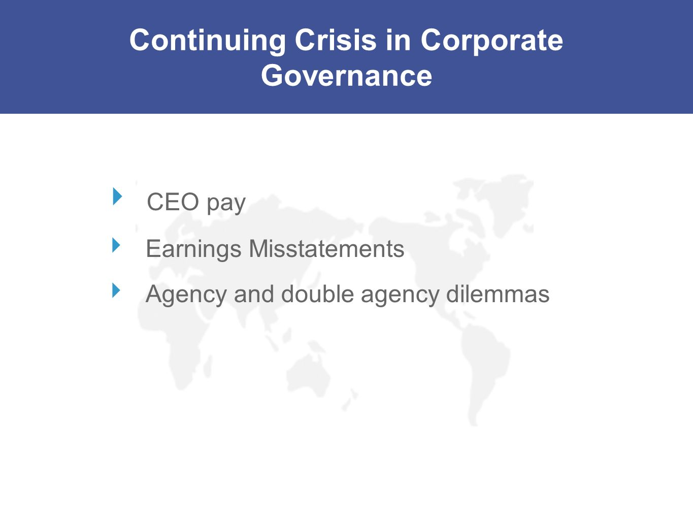 Continuing Crisis in Corporate Governance