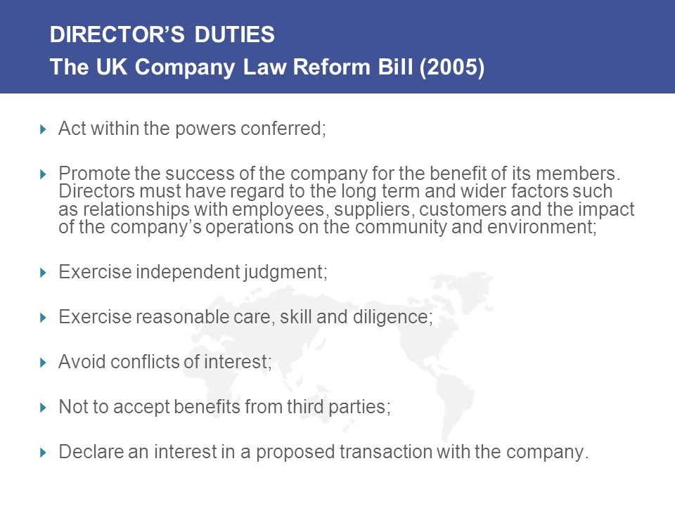DIRECTOR'S DUTIES The UK Company Law Reform Bill (2005)