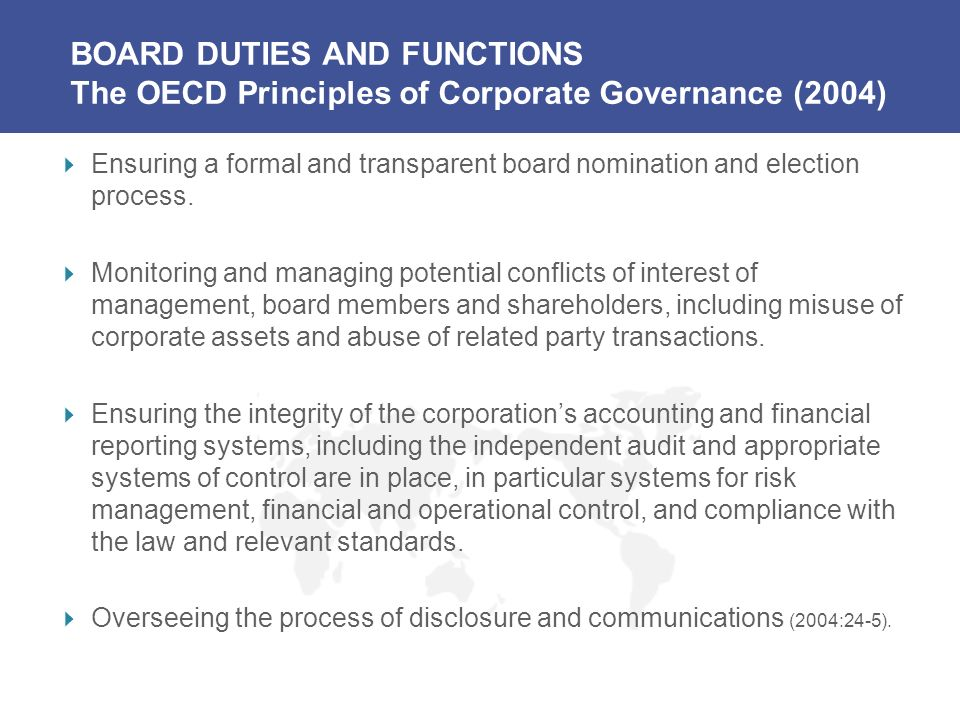 BOARD DUTIES AND FUNCTIONS The OECD Principles of Corporate Governance (2004)