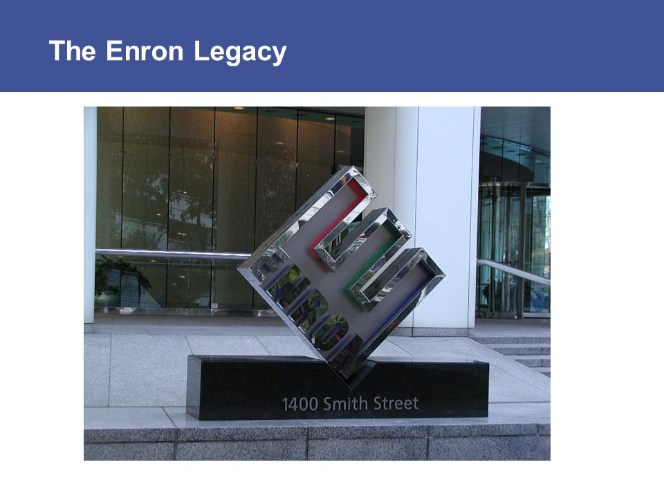 The Enron Legacy