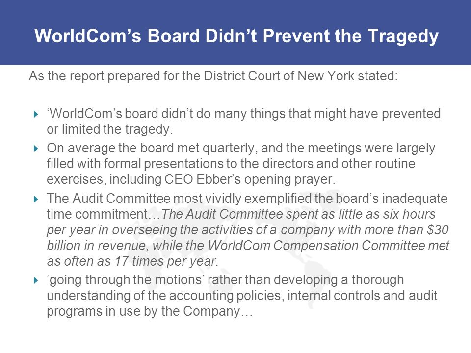 WorldCom's Board Didn't Prevent the Tragedy
