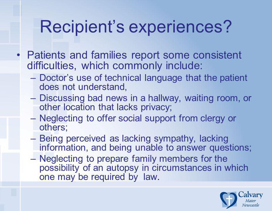 Recipient's experiences