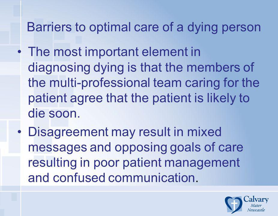 Barriers to optimal care of a dying person