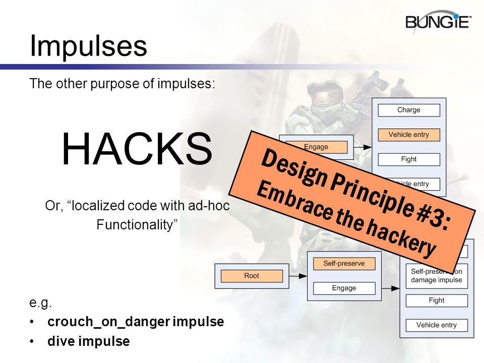 Design Principle #3: Embrace the hackery