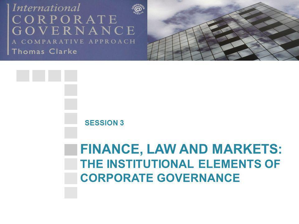 THE INSTITUTIONAL ELEMENTS OF CORPORATE GOVERNANCE