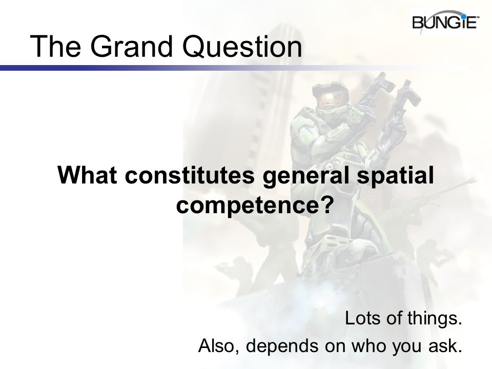 What constitutes general spatial competence