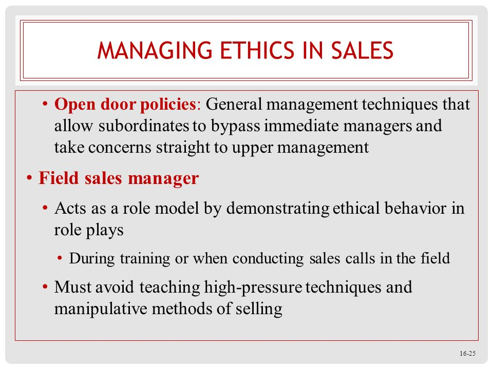 the role of ethics in sales management In his ethics he sets out a series of practical and analytical ethical tests (or examinations), and at the end of these, he concludes that the role of the leader is to create the environment in which all members of an organization have the opportunity to realize their own potential he says that the ethical role of the leader is not to enhance.