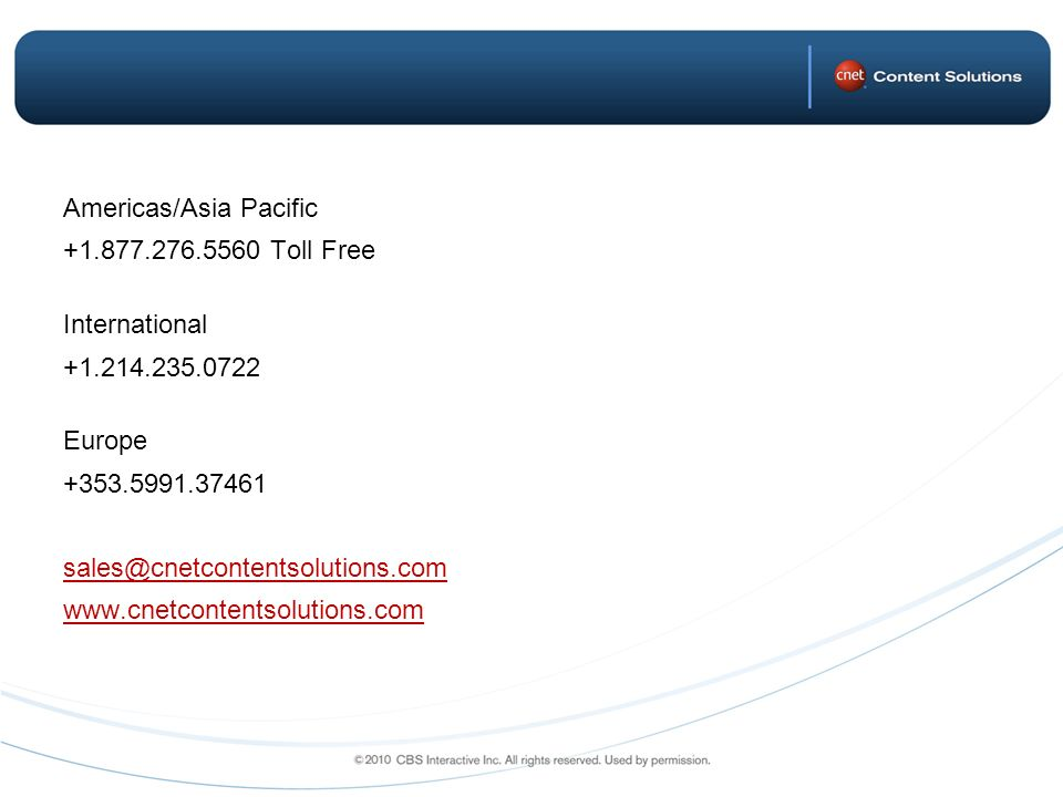 Americas/Asia Pacific +1. 877. 276. 5560 Toll Free International +1