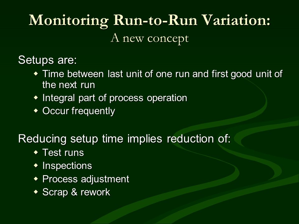 Monitoring Run-to-Run Variation: A new concept