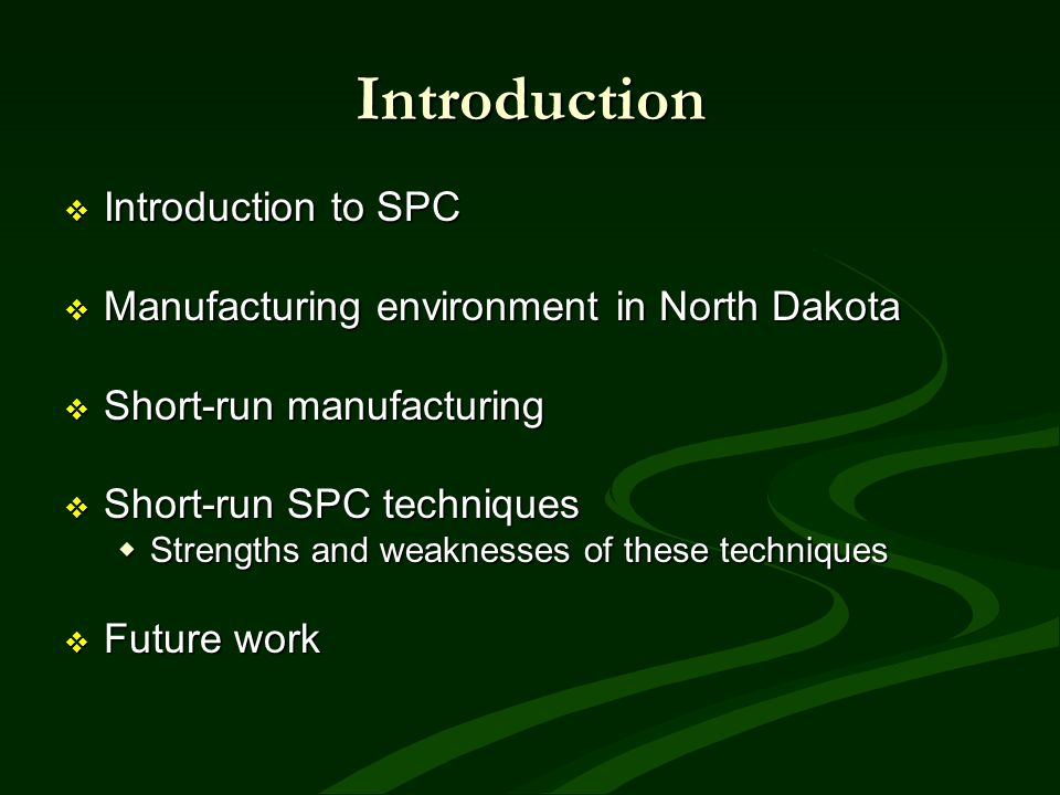 Introduction Introduction to SPC