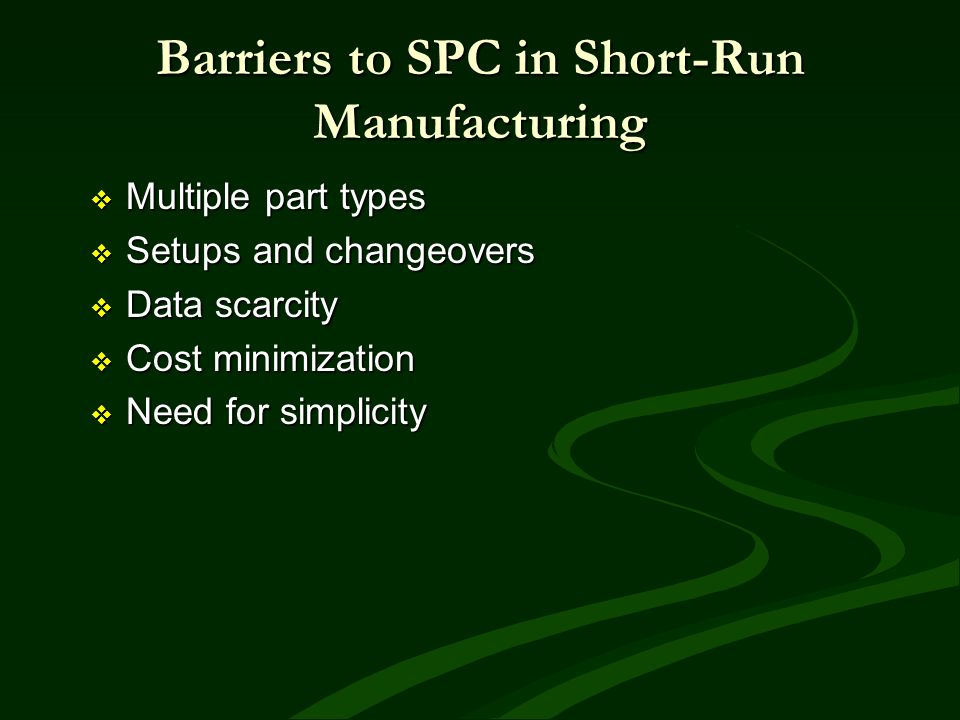 Barriers to SPC in Short-Run Manufacturing