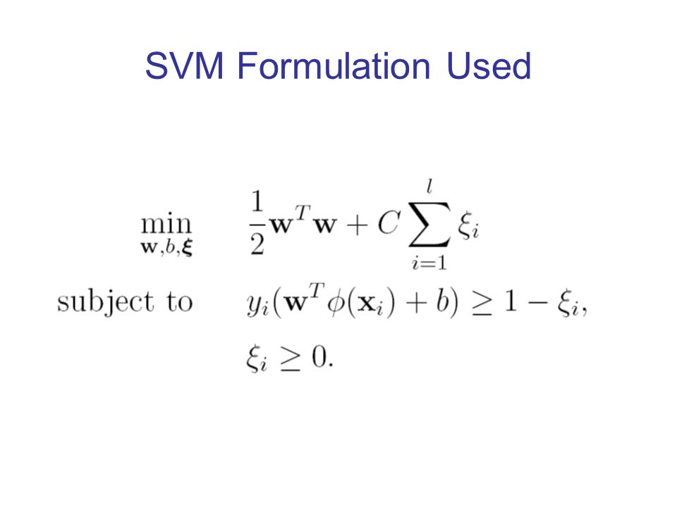 SVM Formulation Used