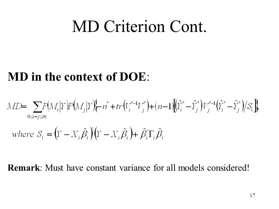 MD Criterion Cont. MD in the context of DOE: