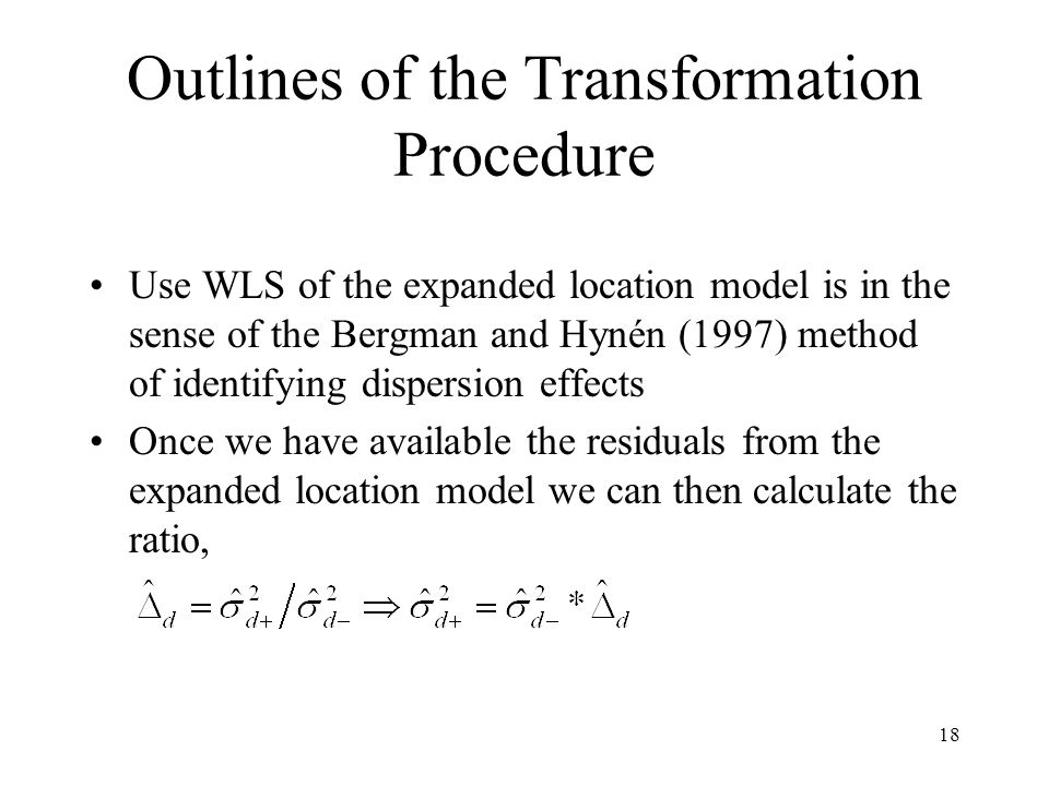 Outlines of the Transformation Procedure
