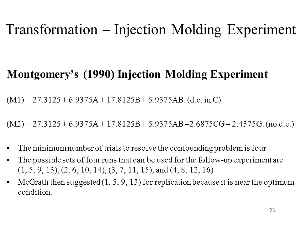 Transformation – Injection Molding Experiment