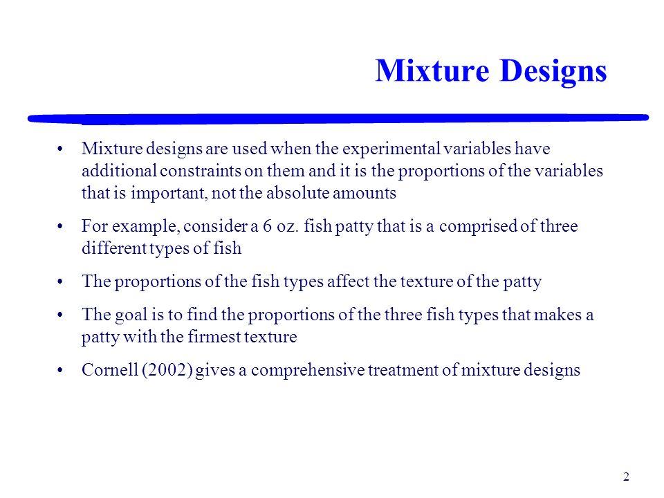 Mixture Designs
