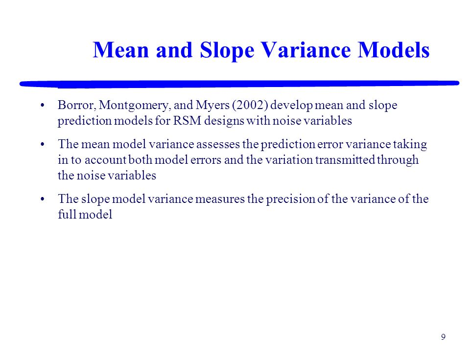 Mean and Slope Variance Models