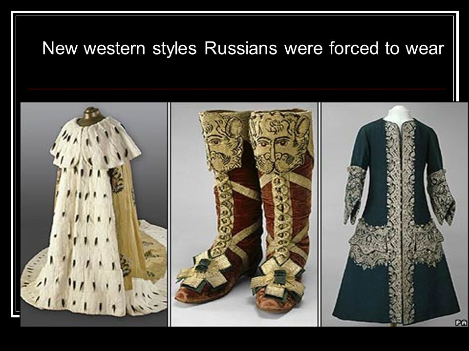 New western styles Russians were forced to wear
