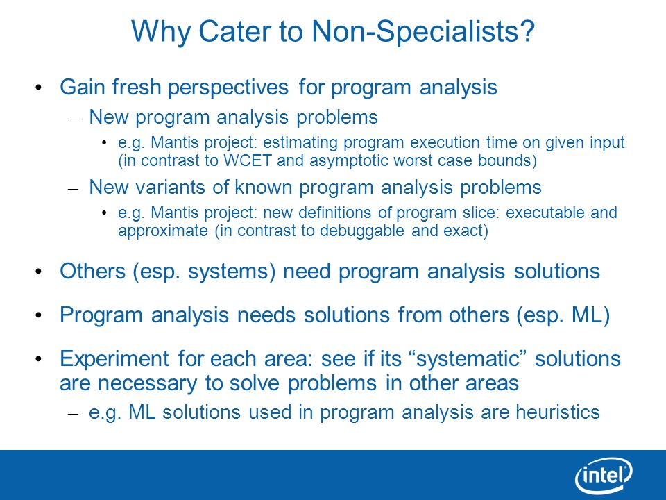 Why Cater to Non-Specialists
