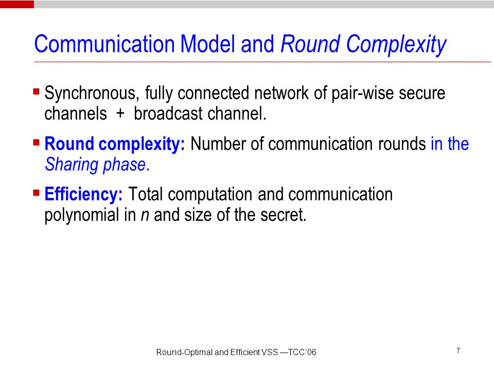 Communication Model and Round Complexity