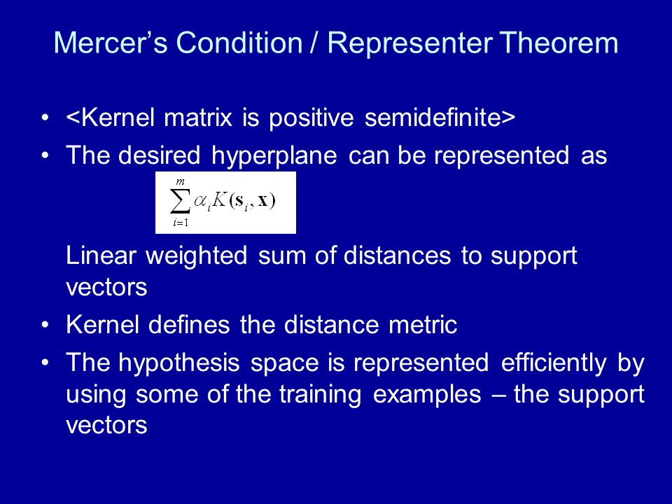 Mercer's Condition / Representer Theorem
