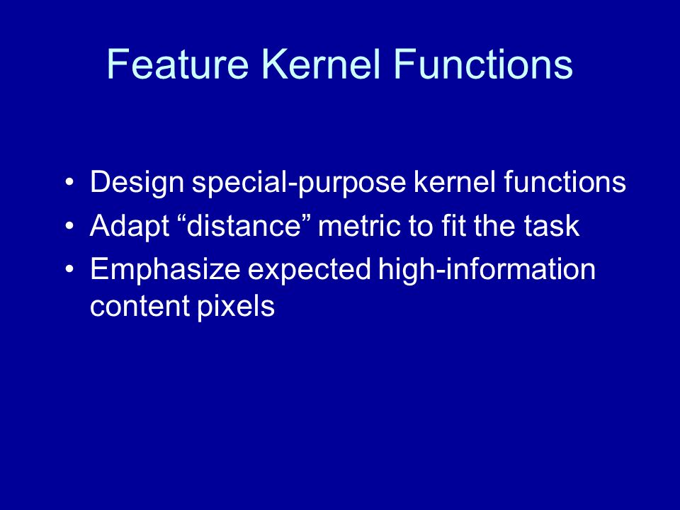 Feature Kernel Functions