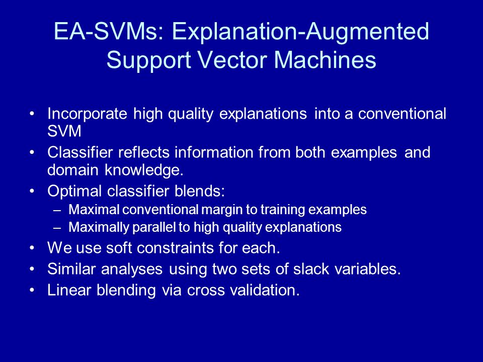 EA-SVMs: Explanation-Augmented Support Vector Machines