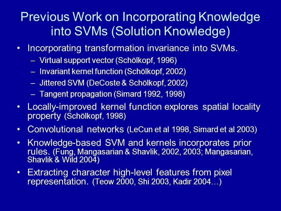 Previous Work on Incorporating Knowledge into SVMs (Solution Knowledge)